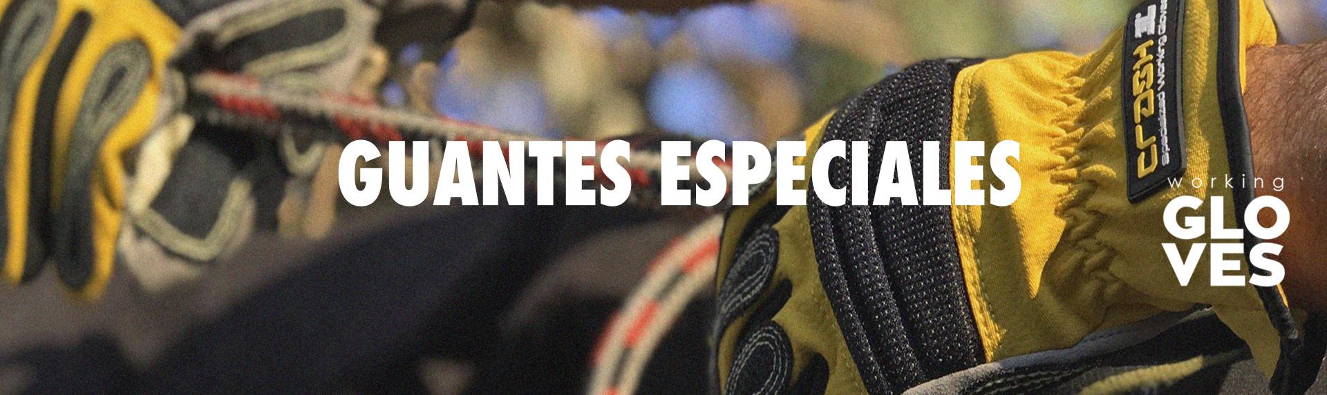 GUANTES ESPECIALES